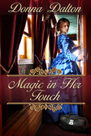 Magic in Her Touch -- Donna Dalton